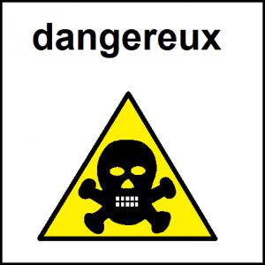 dangereux